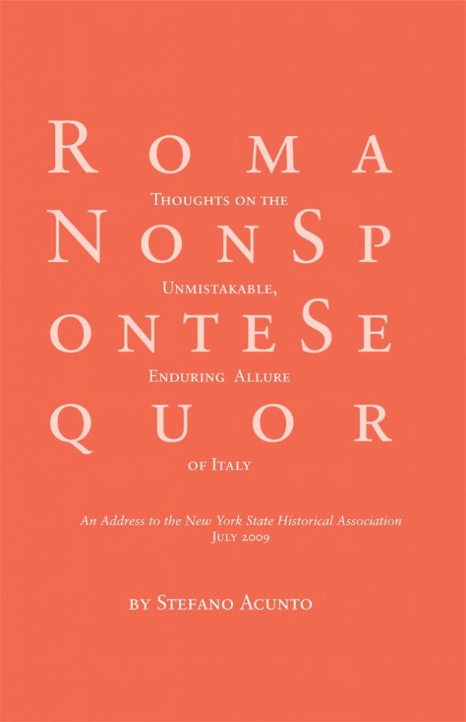 Roma Non Sponte Sequor by Stefano Acunto $14.68