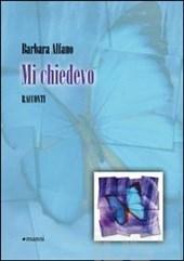 Mi Chiedevo by Barbara Alfano   $10.00