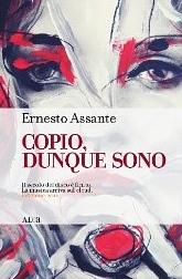 Copio Dunque Sono by Ernesto Assante     $5.05