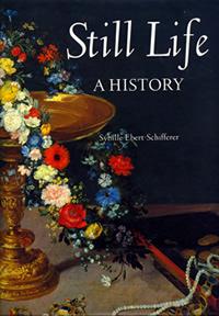 Still Life: A History by Sybille Ebert-Schifferer $69.95