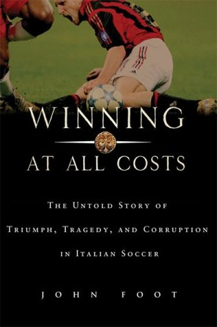 Winning at All Costs by John Foot $14.11