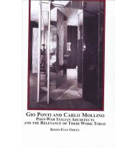 Gio Ponti and Carlo Mollino by Keith Evan Green $149.95