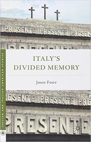 Italy's Divided Memory by John Foot $31.31