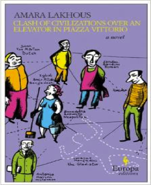 Clash of Civilizations over an Elevator in Piazza Vittorio by Amara Lakhous $5.90