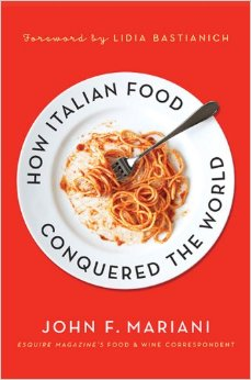 How Italian Food Conquered the World by John F. Mariani  $6.16