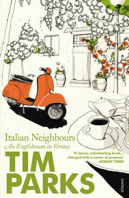 Italian Neighbours by Tim Parks $3.99