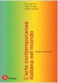 L'arte contemporanea italiana nel mondo. Analisi e strumenti by Walter Santagata, Michele Trimarchi P. Luigi Sacco