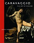 Caravaggio: The Art of Realism by John Varriano  $44.95