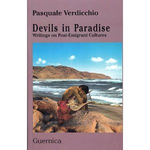 Devils in Paradise:Writings on Post-Emigrant Cultures by Pasquale Verdicchio $18.00
