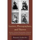 Looters, Photographers, and Thieves by Pasquale Verdicchio $68.85
