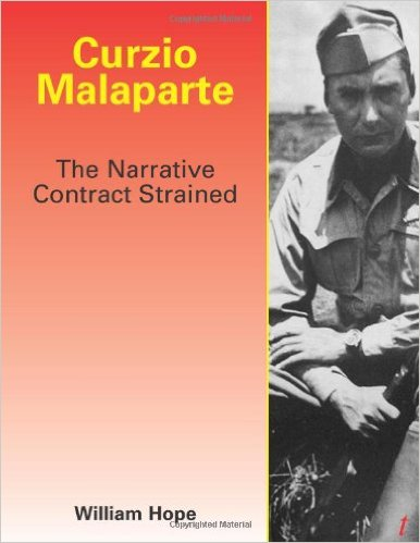 Curzio Malaparte: The Narrative Contract Strained by William Hope $23.00