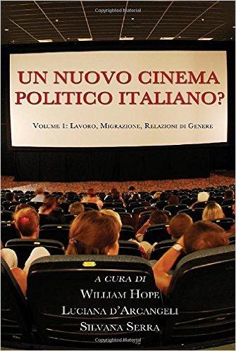 Un Nuovo Cinema Politico Italiano? by William Hope $22.95